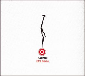 Garzón, otra fuerza